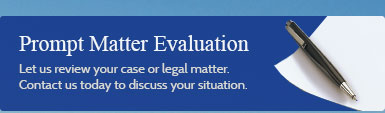 Fill out a case evaluation form and let us review your case.